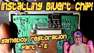 How to Install A BIVERT CHIP! - DMG GAMEBOY RESTORATION PART 2