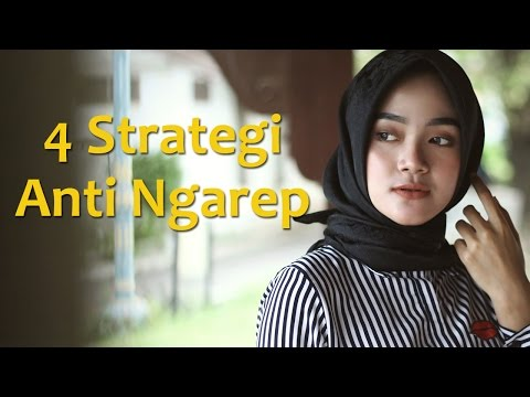 4 Strategi Anti Ngarep - Psikologi Cinta