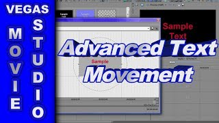 How to Create Advanced Text Movement using Sony Vegas Movie Studio