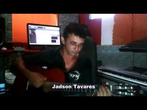 """""""Jádson Tavares""""  Você me vira a cabeça"""
