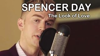 Spencer Day: The Look of Love - Dusty Springfield Cover