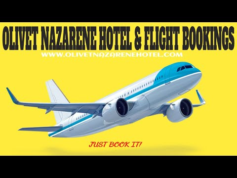 Olivet Nazarene Hotel And Resorts Cheap Flyer Bookings Tips