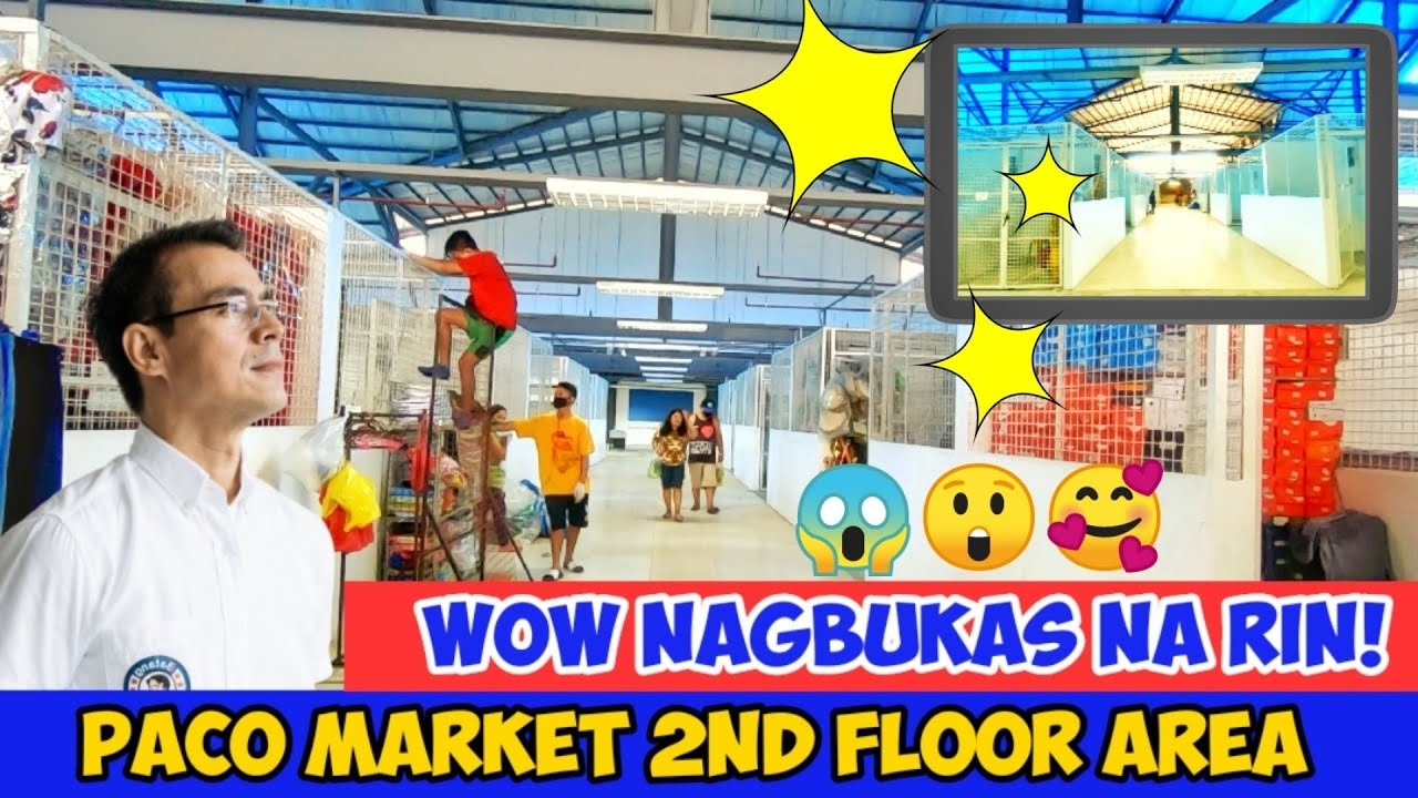 PACO MARKET 2ND FLOOR BUKAS NA! | LEVEL UP NA TALAGA
