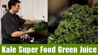 Kale Super Food Green Juice