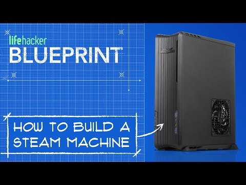 How to Build a Powerhouse Steam Machine for Hundreds of Dollars Less