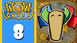 Wowcraft Episode 8 Warsong Gulch (Part 2)
