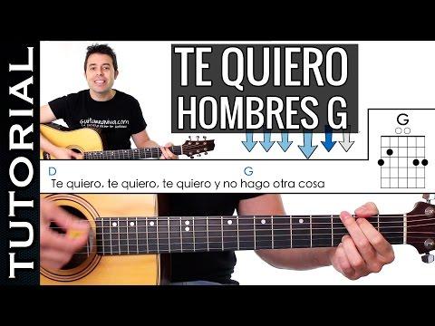Como tocar TE QUIERO de Hombres G en guitarra acústica tutorial PERFECTO!!