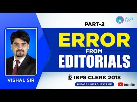 IBPS Clerk 2018 | Error From Editorials | Part-2 | Vishal Sir | 4:00 PM