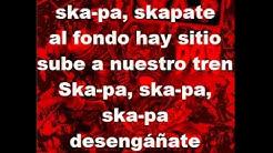 Ska-p Skapa Con Letra