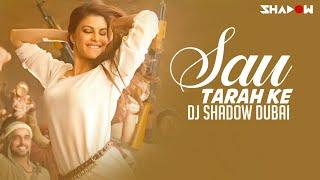 Sau Tarah Ke | Dishoom | John Abraham Varun Dhawan Jacqueline Fernandez | DJ Shadow Dubai Remix