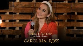 Carolina Ross en Noche Bohemia con Mike Salazar