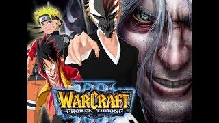 [Game Offline] Warcraft 3 , Bleach vs One piece vs Naruto??