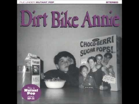 Dirt Bike Annie - What's Happening Hot Stuff