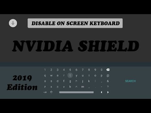 Nvidia Shield TV Disable On Screen Keyboard