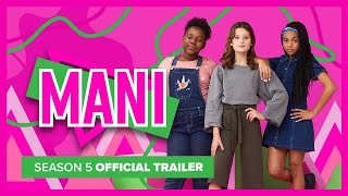MANI | Season 5 | Official Trailer
