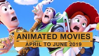 Upcoming Animated Movies - April to June 2019