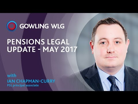 Pensions legal update - May 2017