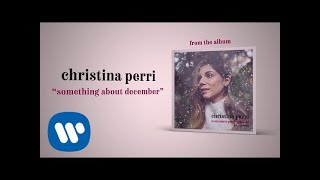 christina perri - something about december [ audio]