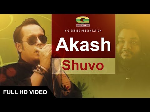Akash | Fuad Feat. Shuvo | Bangla Song | Official Full Music Video