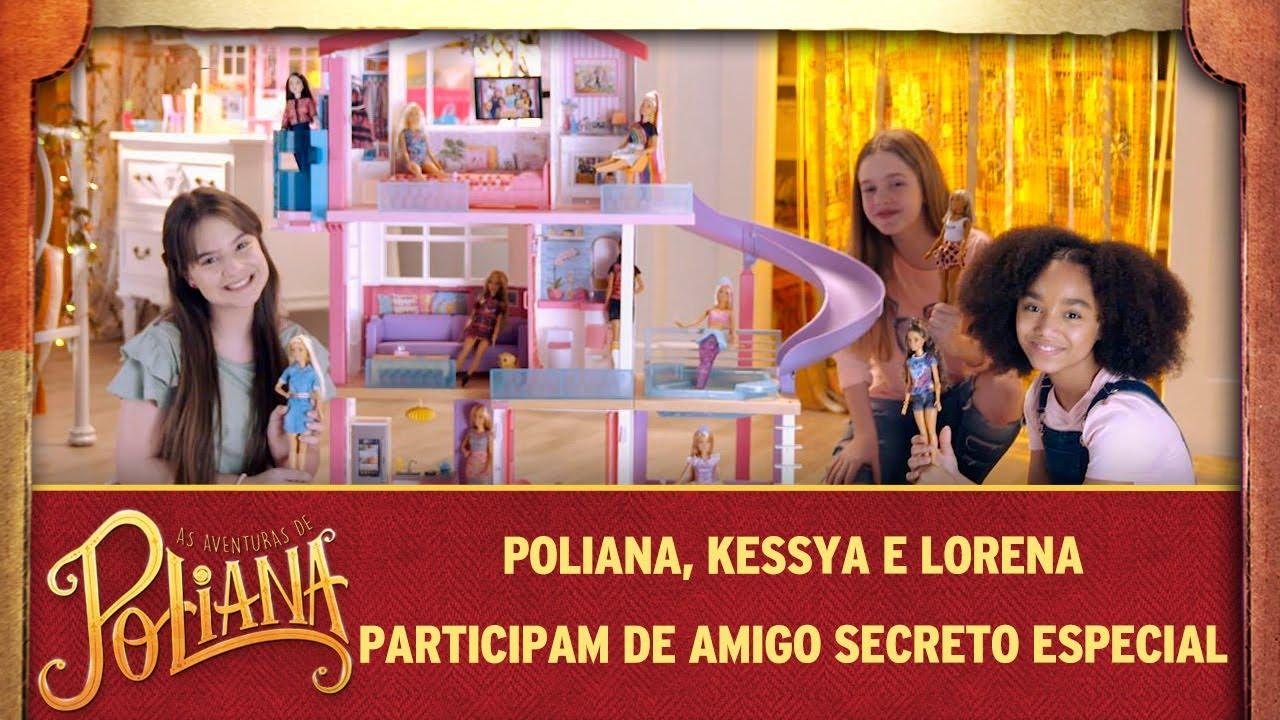 Poliana, Kessya e Lorena participam de amigo secreto especial | As Aventuras de Poliana
