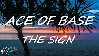 Ace of Base - The Sign (Lyrics)