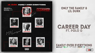 Gambar cover Lil Durk - Career Day Ft. Polo G (Family Over Everything)