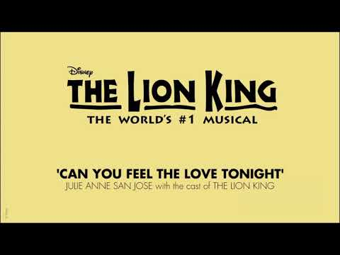 Can you feel the love tonight? ( Julie San José ft Felipe Flores with Cast of The Lion King Intl)