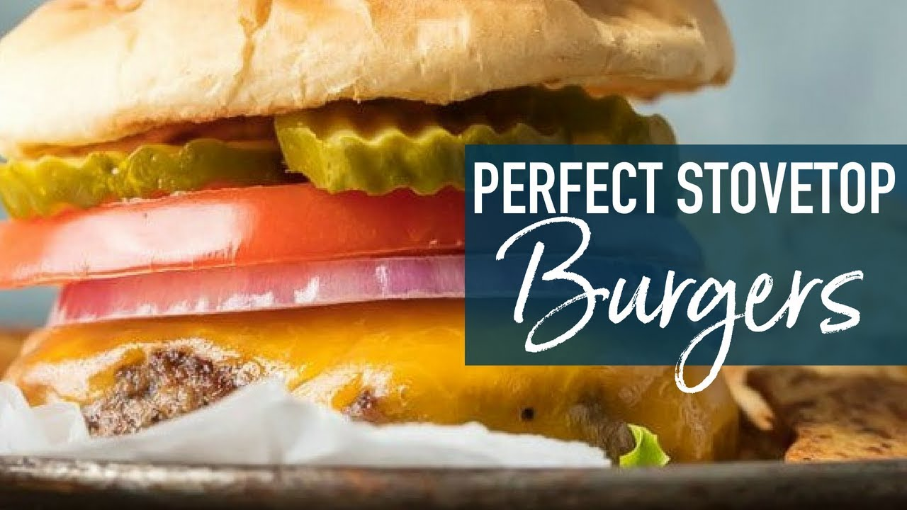 Stovetop Burgers How To Cook Burgers On The Stove Youtube