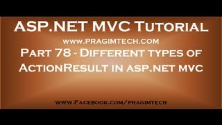 Part 78   Different types of ActionResult in asp net mvc