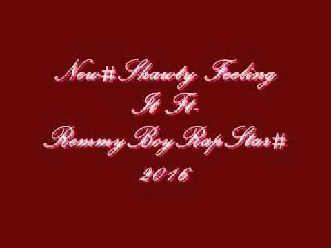 New#Shawty's Feeling It ft-young drizzy#2015 full track