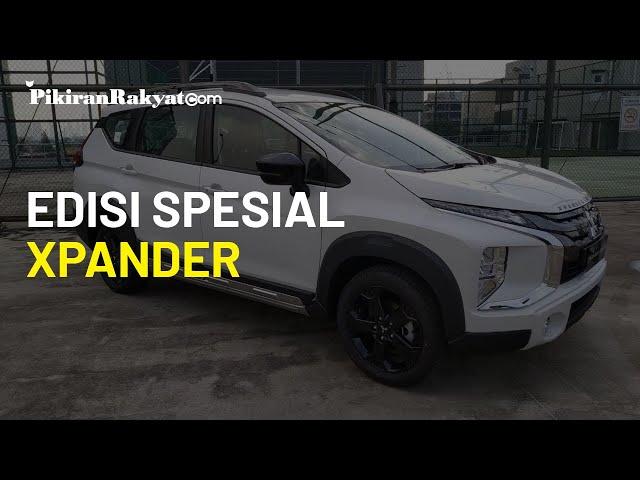 Mitsubishi Luncurkan 2 Edisi Spesial Xpander, Harga Tembus Rp 300 Juta