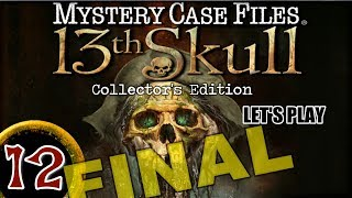 Mystery Case Files 7: 13th Skull CE [12] w/YourGibs - Chapter 12: COLLECTING 13 SKULLS - ENDING