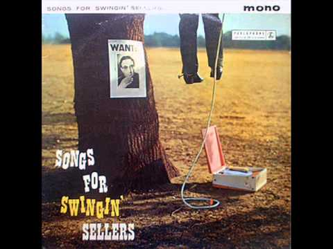 Peter Sellers - Songs For Swingin