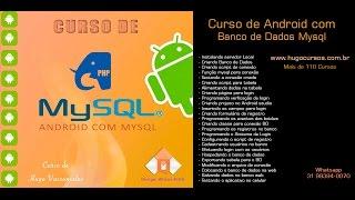 Curso de Android com Mysql - Aula 01 - Android com Banco de Dados