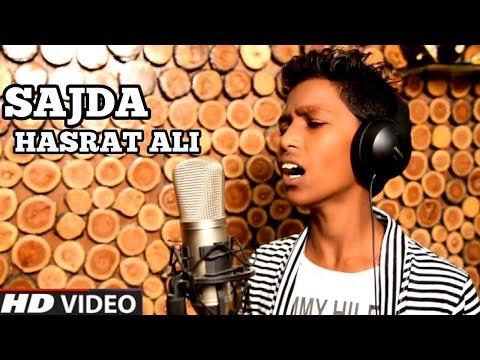 Sajda - Cover By Hasrat Ali | Magical Voice Of Hasrat Ali