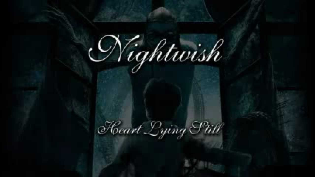 Nightwish - Heart Lying Still