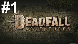 Deadfall Adventures Gameplay Walkthrough Part 1 No Commentary