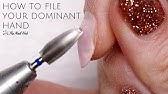 How To File Your Dominant Hand