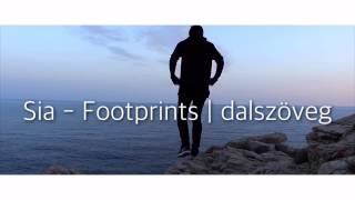 Sia - Footprints | magyar dalszöveg