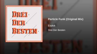 Particle Funk (Original Mix)
