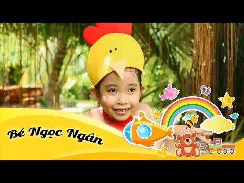 Ca nhạc thiếu nhi - Bé Ngọc Ngân - Gà Con Ngoan Quá