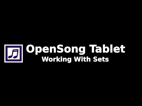 OpenSong Working with sets