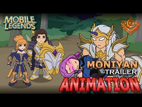 MOBILE LEGENDS ANIMATION #24 - MONIYAN TRAILER