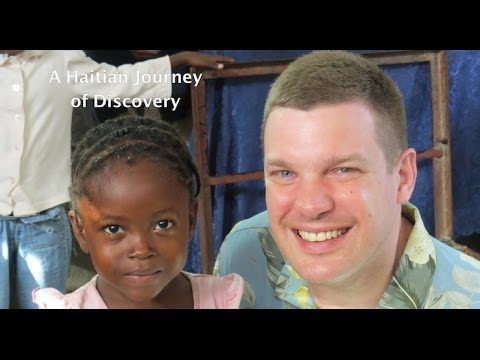 A Haitian Journey of Discovery