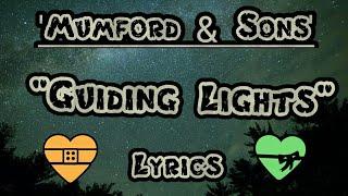 Mumford & Sons - Guiding Light (Lyrics) Video