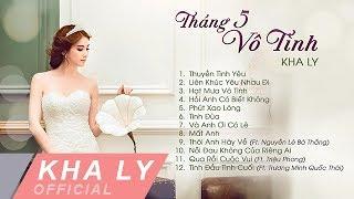 Album Tháng 5 Vô Tình | Kha Ly