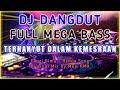 DJ Dangdut 🔊 Full Bass | Terhanyut Dalam Kemesraan - Original Mix By Muji RMX