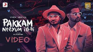 Pakkam Neeyum Illai - Video   Vivek Mervin   Tamil Pop Songs 2021   Tamil Pop Music VIdeos 2021