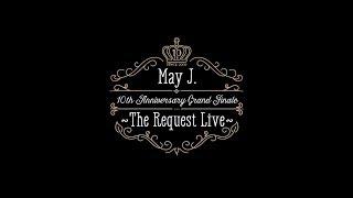 活動10周年となる2016年のLIVE TOURのグランドフィナーレ公演として2016年10月9日 東京 オーチャードホールにて行われた「May J. 10th Anniversary Grand Finale ...