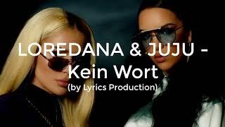 Loredana & Juju - Kein Wort Lyrics